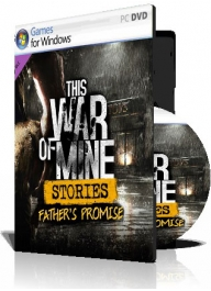 بازی (This War of Mine Stories Fathers Promise (1DVD